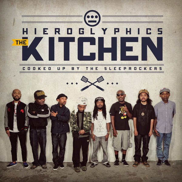 Hieroglyphics - The Kitchen (feat. A-Plus, Casual, Opio, Pep Love, Tajai, Phesto Dee, Del the Funky Homosapien & DJ Touré) Cover