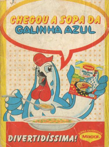 Propaganda antiga que apresentava o lançamento da Sopa da Galinha Azul da Maggi