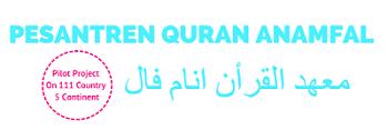 Pesantren Quran Anamfal I معهد القرأن انام فال