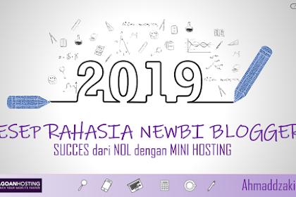 Resep Rahasia Newbi Blogger, Sukses dari Nol dengan Mini Hosting