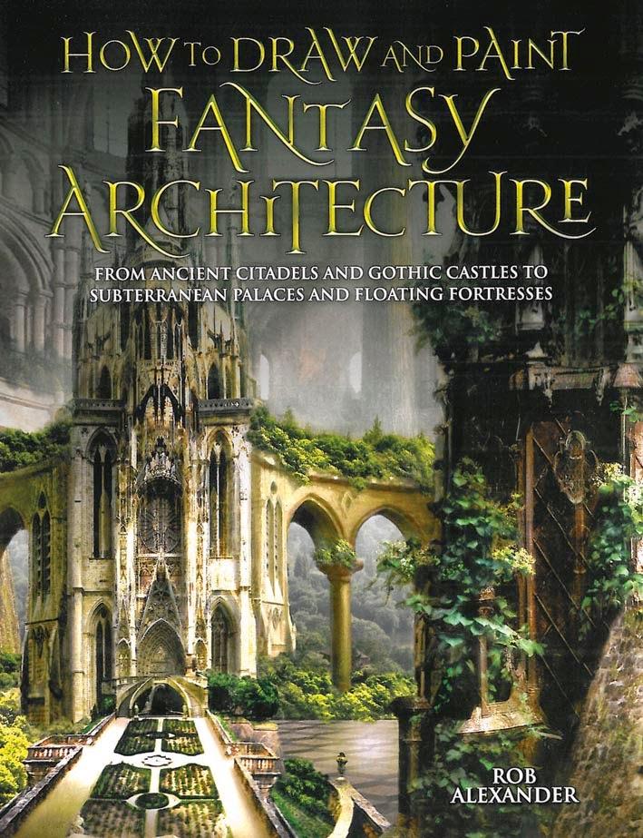 Como dibujar y pintar arquitectura de fantas a rob for Croquis un libro de arquitectura para dibujar pdf