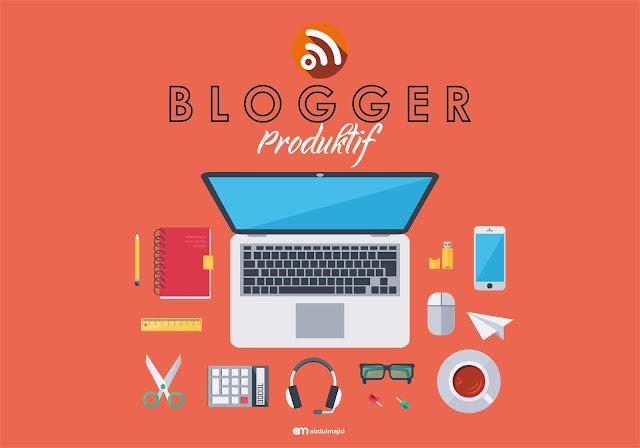 Cara menjadi blogger yang produktif