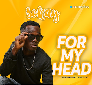 Sokay – For My Head
