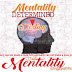 How your Mentality Determine your Destiny
