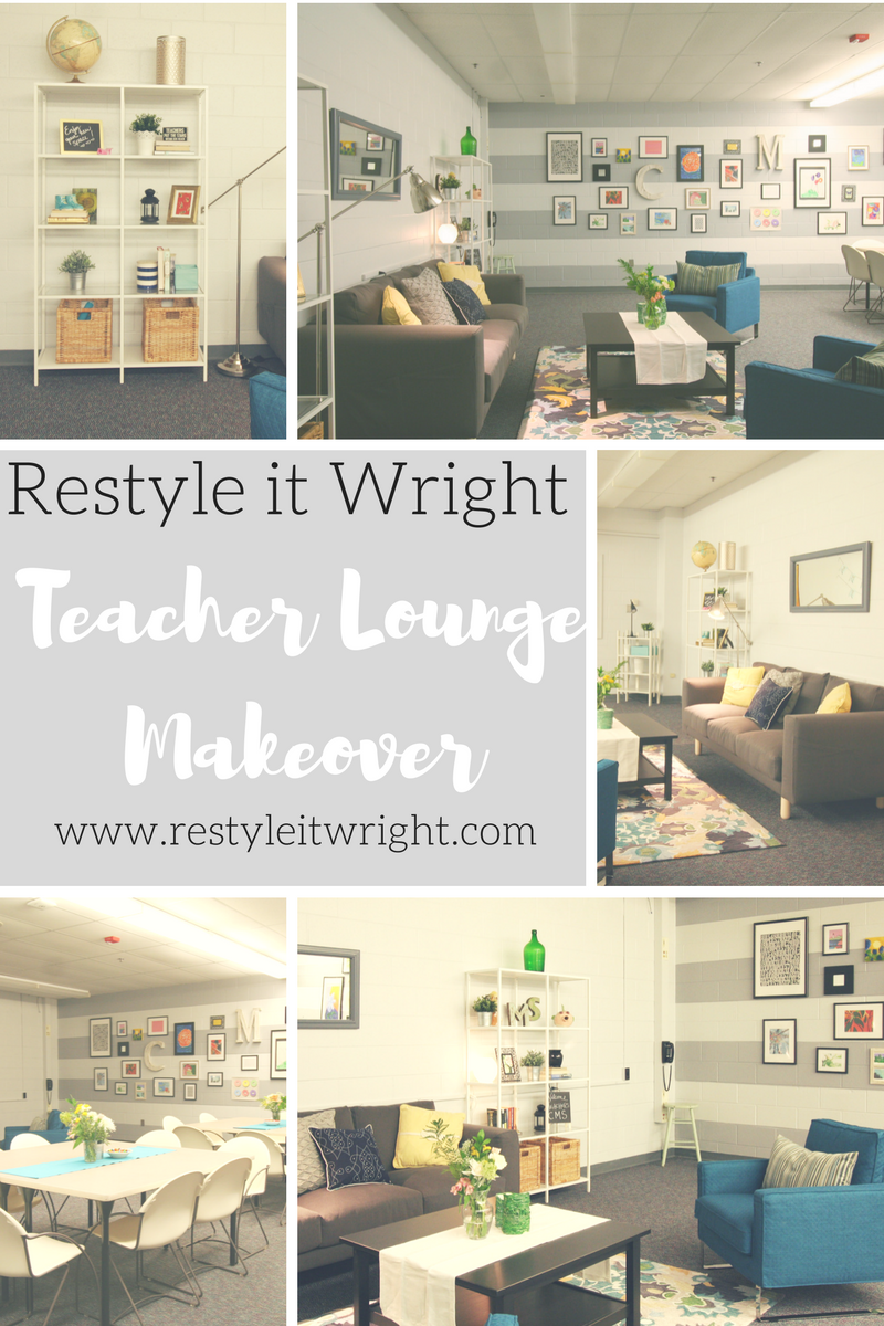 Teacher Lounge Reveal | Restyle It Wright