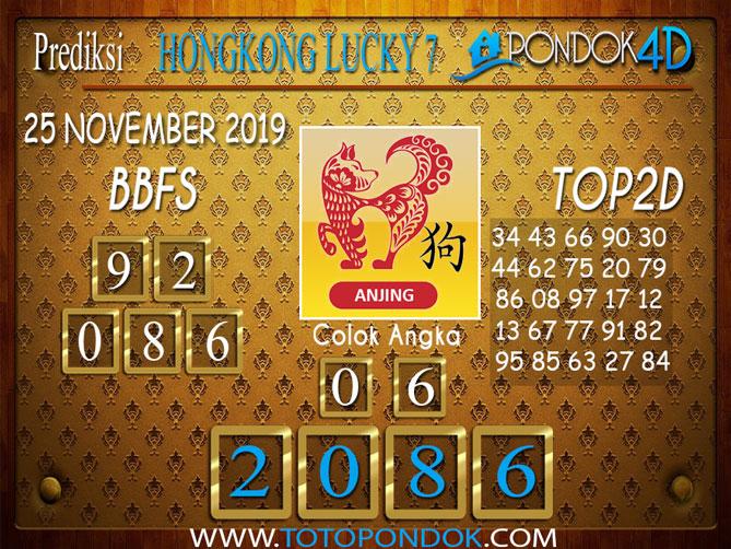 Prediksi Togel HONGKONG LUCKY 7 PONDOK4D 25 NOVEMBER 2019