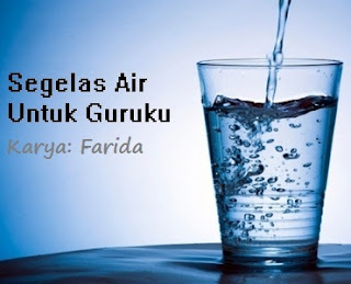 novel segelas air untuk guruku farida