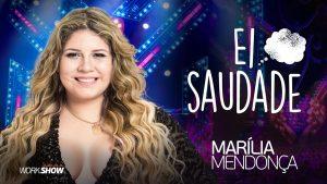 Baixar Marília Mendonça – Ei Saudade (DVD 2017)