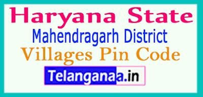Mahendragarh District Pin Codes in Haryana State