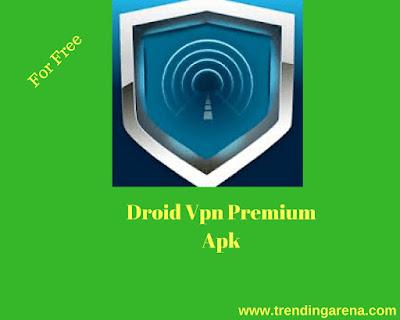 Droid VPN Mod Apk, Droid VPN Premium Apk,Droid VPN Pro Apk, Droid VPN Hack Apk | Droid VPN Unlimited Apk