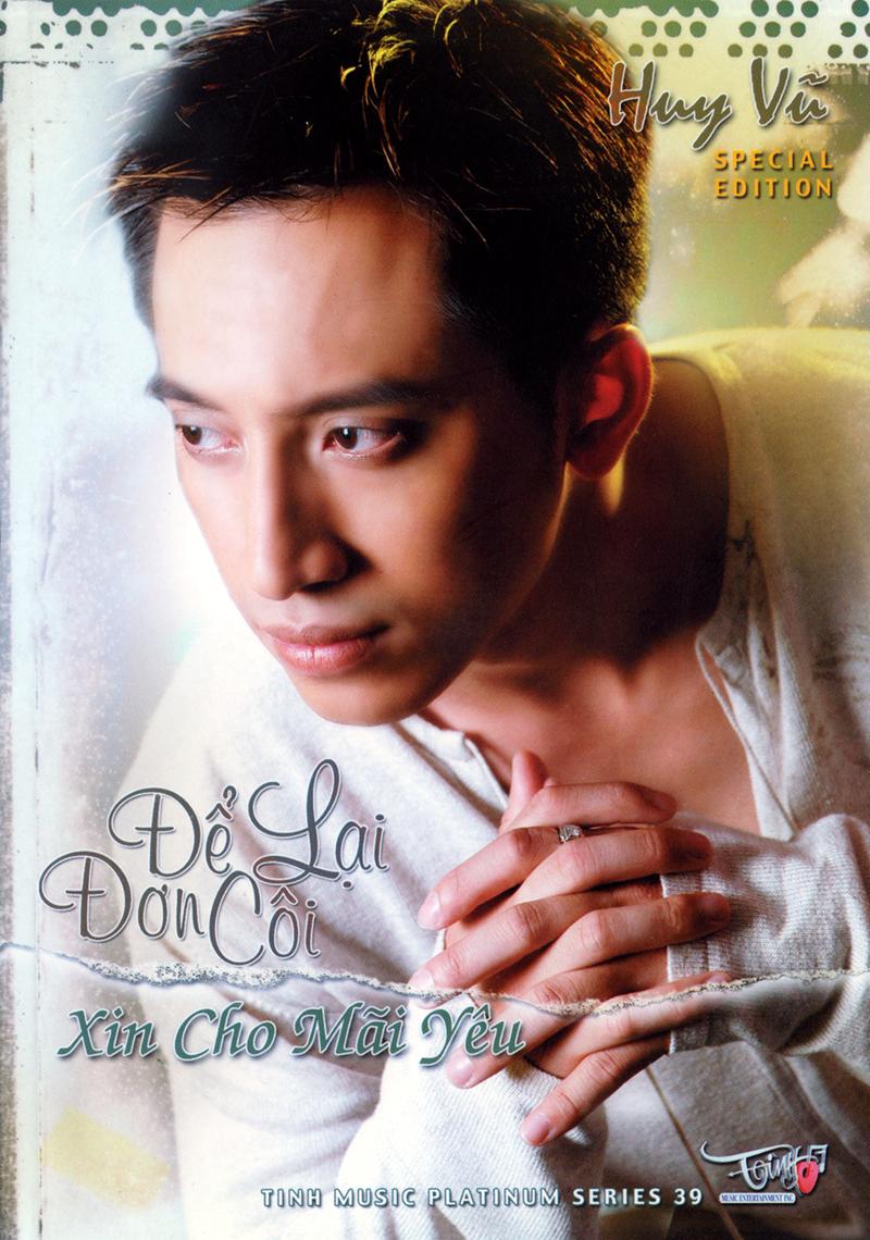 Tình Platinum CD039 - Huy Vũ - Để Lại Đơn Côi - Xin Cho Mãi Yêu (NRG)