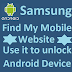 Samsung Find My Mobile-How to use it to Unlock Android Device screen