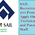 SAIL Recruitment for 391 Posts - Apply Online for Technical Staff and Paramedical Staff.
