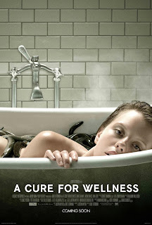 A Cure for Wellness - Poster & Trailer