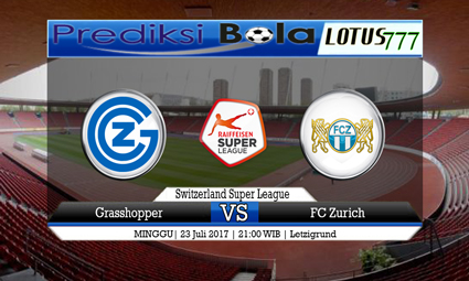 Prediksi Pertandingan antara Grasshopper vs FC Zurich Tanggal 23 Juli 2017