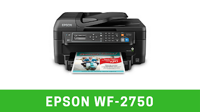 Epson WF-2750 Driver Download and Manual Setup