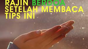 Mau Tau Tips Agar Doa Cepat Terkabul, Berikut Adab dan Syaratnya