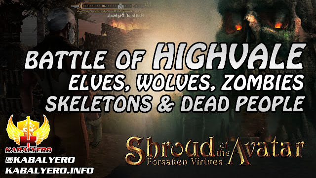 Battle Of Highvale ★ Elves, Wolves, Zombies, Skeletons & Dead People ★ Shroud of the Avatar Gameplay