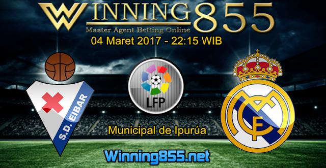 Prediksi Skor Eibar vs Real Madrid 04 Maret 2017