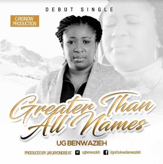"""Music: """"Greater Than All Names"""" By Ug Benwazieh  @Ugbenwazieh"""