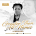 """Music: """"Greater Than All Names"""" By Ug Benwazieh 