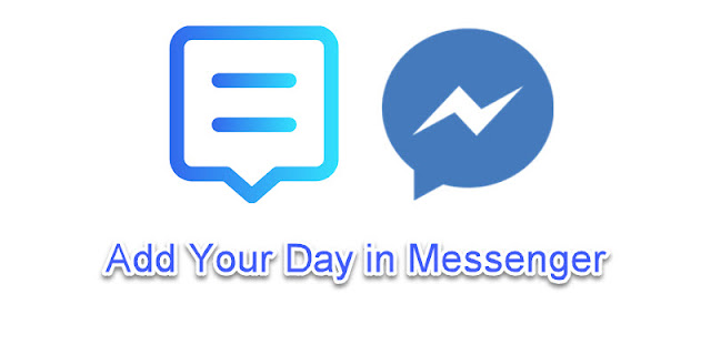 Add your Day in Messenger