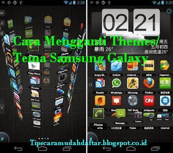 Cara Mengganti Theme / Tema Pada Hp Samsung Galaxy