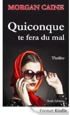 http://lesreinesdelanuit.blogspot.fr/2014/06/quicpnque-te-fera-du-mal-de-morgan-caine.html