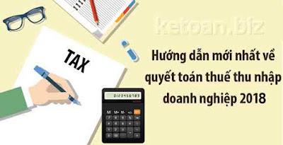 Hướng dẫn lập tờ khai quyết toán thuế thu nhập doanh nghiệp