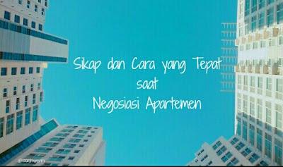 Sikap dan cara yang tepat saat negosiasi apartemen
