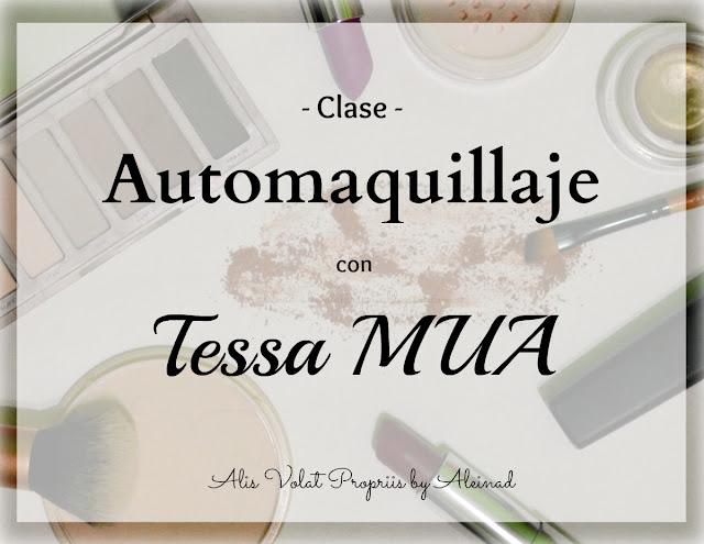 Clase de automaquillaje con Tessa MUA experiencia