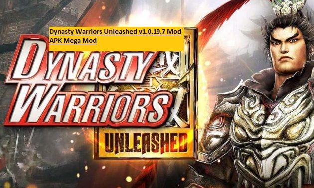 Dynasty Warriors Unleashed v1.0.19.7 Mod APK Mega Mod