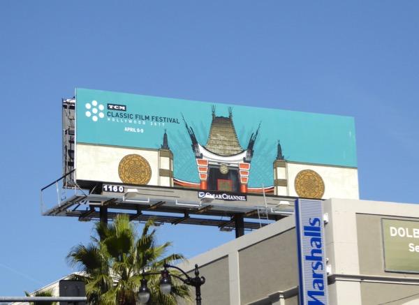 2017 TCM Classic Film Festival billboard