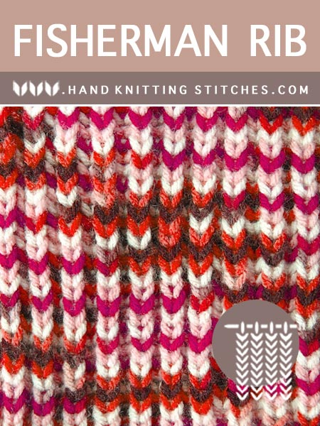 Hand Knitting Stitches - Fisherman Rib #BriocheKnitting Pattern