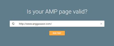 Cara Cek Validasi Template AMP Blogger Dengan Google AMP Tester