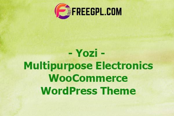 Yozi - Multipurpose Electronics WooCommerce WordPress Theme Nulled Download Free