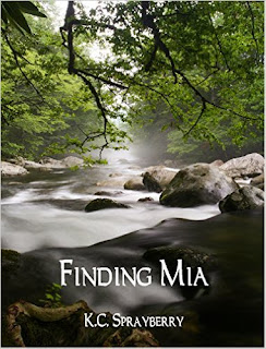 http://www.amazon.com/Finding-Mia-K-C-Sprayberry-ebook/dp/B015ZYGQ2Q/ref=la_B005DI1YOU_1_21?s=books&ie=UTF8&qid=1447397101&sr=1-21&refinements=p_82%3AB005DI1YOU