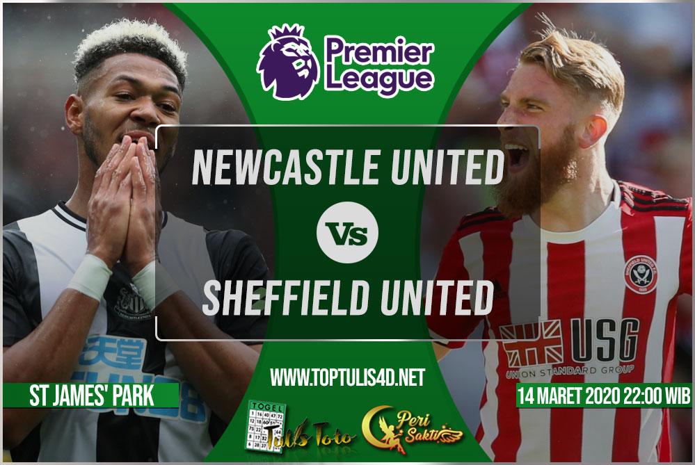 Prediksi Newcastle United vs Sheffield United 14 Maret 2020