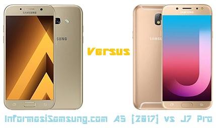 Harga dan Spesifikasi Samsung A5 (2017) vs J7 Pro
