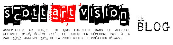 SCOTT ART VISION - LE BLOG