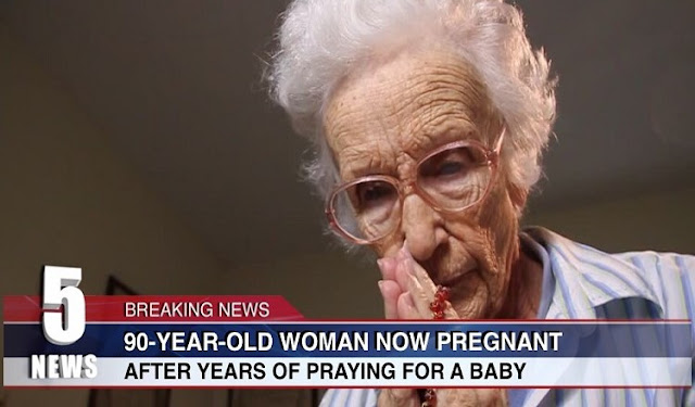 90 Year Old Woman Pregnant After Years Of Praying