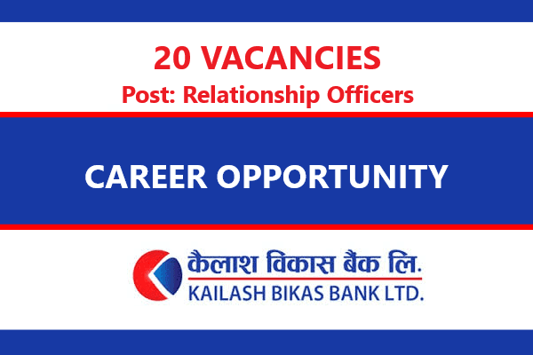 Career Opportunity at Kailash Bikas Bank Limited
