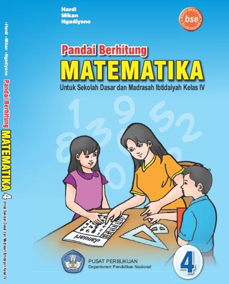 Download Arsip Buku Pandai Berhitung Matematika Kelas 4 SD/MI KTSP 2006 Karya Hardi, Mikan, dan Ngadiyono
