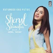 Ariel (Noah) feat. Sheryl Sheinafia Kutunggu Kau Putus Lirik Lagu