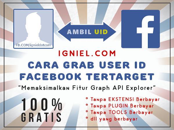 Cara Grab UID Facebook Tertarget GRATIS + Tool Auto Add Friend with UID - igniel.com