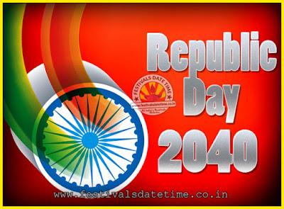 2040 Republic Day of India Date, 2040 Republic Day Calendar