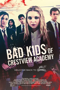 Poster Bad Kids of Crestview Academy