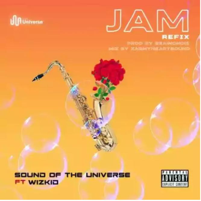 "SoundOfTheUniverse ft. Wizkid – ""Jam"" (Refix)"