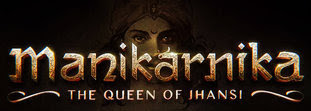 Manikarnika Movie - Full Movie, Download, BoxOffice Collection, Watch Online, Torrent Download