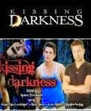 Kissing Darkness, 2014
